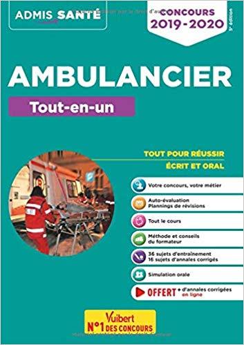 Concours Ambulancier Tout en un Admis 2019 2020 L' Ambulancier : le site de référence La librairie de l'ambulancier