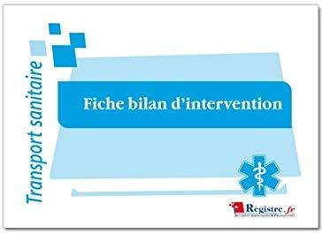 Fiche Bilan dIntervention M070 2 L' Ambulancier : le site de référence La librairie de l'ambulancier